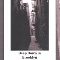 Deep Down in Brooklyn Memoir