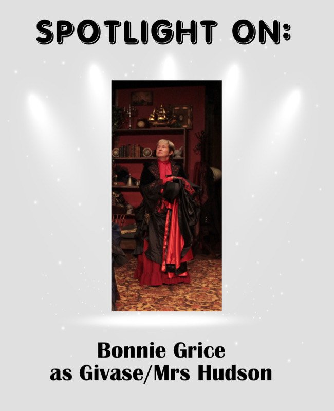 Bonnie Grice as Givase and Mrs Hudson