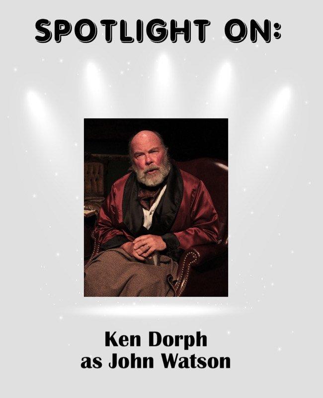 Ken Dorph as John Watson